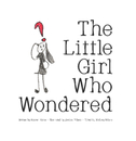 The Little Girl Who Wondered - Children photo book