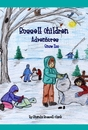 Russell Children Adventures Snow Zoo By Rhonda Russell Clark - Children pocket and trade book