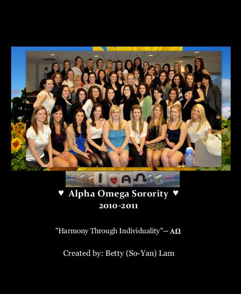 View ♥ Alpha Omega Sorority ♥ 2010-2011 by Created by: Betty (So-Yan) Lam