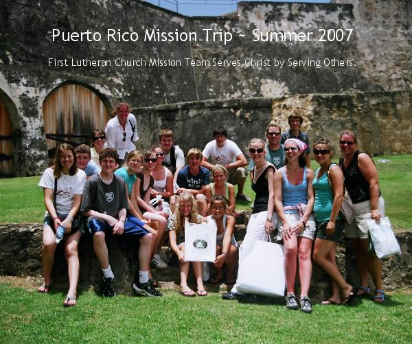 View Puerto Rico Mission Trip ~ Summer 2007 by Jessica Young