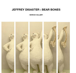 Ver JEFFREY DISASTER : BEAR BONES por HERRICK GALLERY