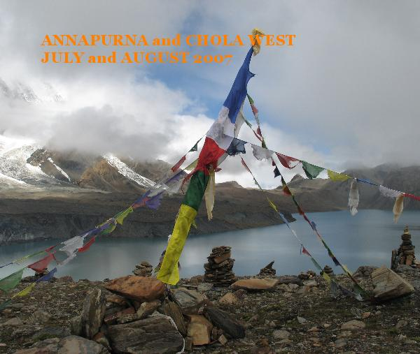 Click to preview ANNAPURNA and CHOLA WEST JULY and AUGUST 2007 photo book