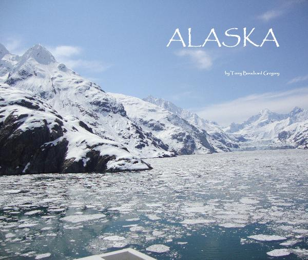 View ALASKA by Terry Bouchard Gregory