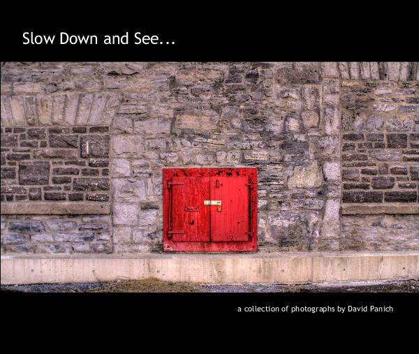 Click to preview Slow Down and See... photo book