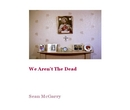 We Aren't The Dead - Fotografía artística libro de fotografías