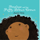 Penelope and her Puffy Brown Crown (LARGE edition) - Children photo book