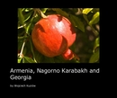 Armenia, Nagorno Karabakh and Georgia - Travel photo book