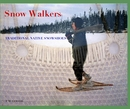 Snow Walkers - History photo book