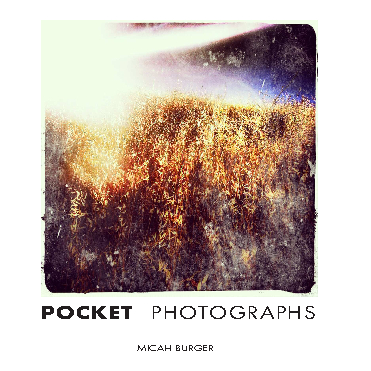 Ver Pocket Photographs por Micah Burger