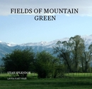 FIELDS OF MOUNTAIN GREEN - photo book