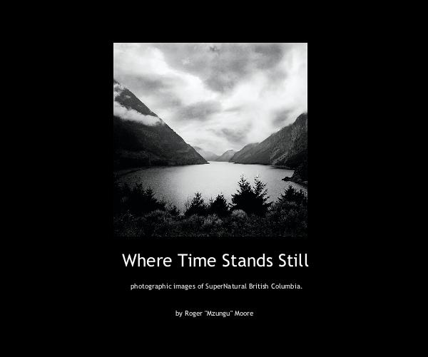 Where Time Stands Still