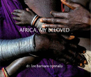 AFRICA, MY BELOVED - Fine Art Photography photo book