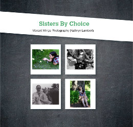 View Sisters By Choice by Vibrant Wings Photography (Kathryn Lambert)
