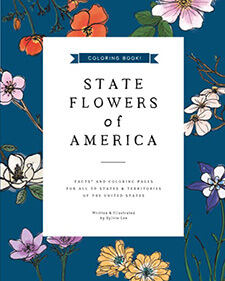 State Flowers of America: Coloring Book By Sylvie Lee
