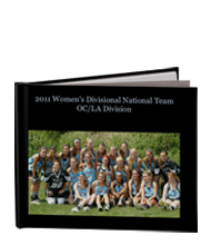 2011 Womens Division National Team OC/LA Division a sports photo book