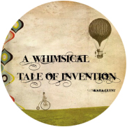 Whimsical Tale of Invention